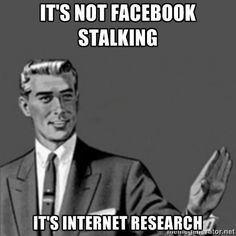 Facebook Stalking Meme